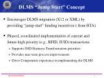 dlms jump start concept