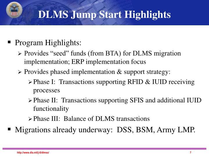 DLMS Jump Start Highlights