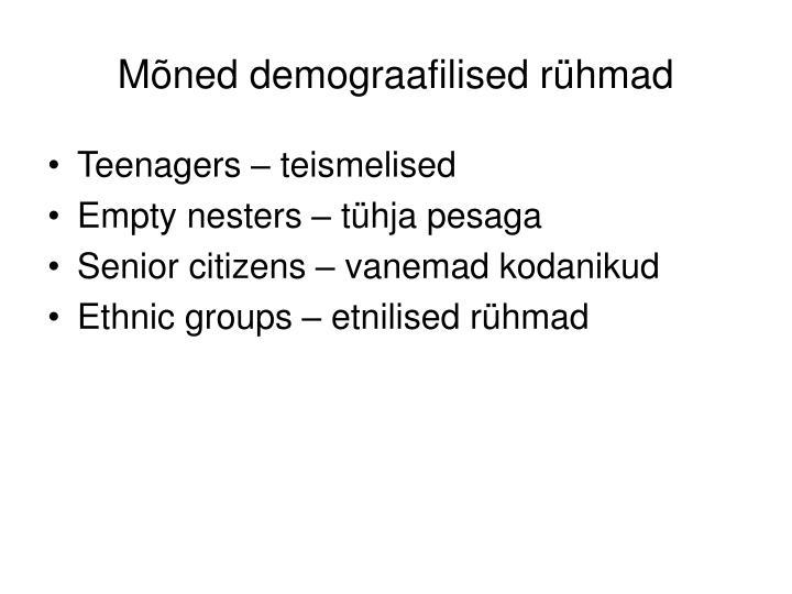 Mõned demograafilised rühmad
