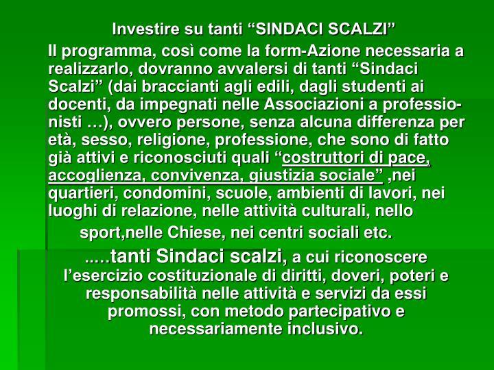 "Investire su tanti ""SINDACI SCALZI"""