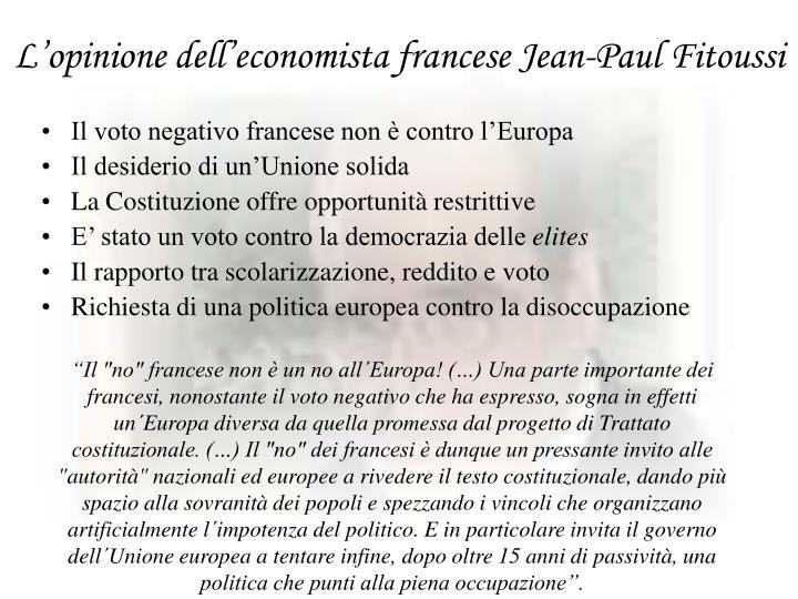 L'opinione dell'economista francese Jean-Paul Fitoussi