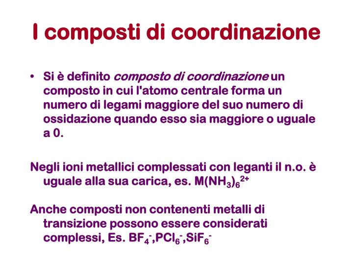 I composti di coordinazione