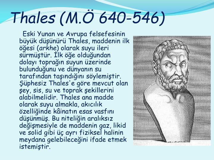 Thales (M.Ö 640-546)