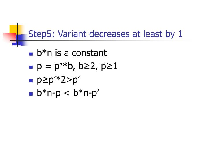 Step5: Variant decreases at least by 1