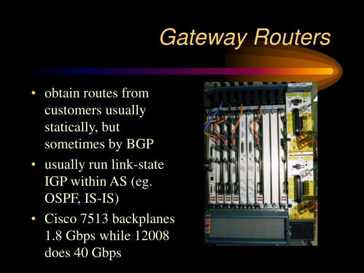Gateway Routers