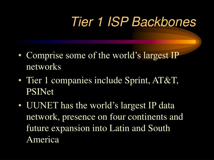 Tier 1 ISP Backbones