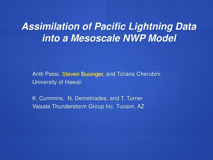 Assimilation of Pacific Lightning Data into a Mesoscale NWP Model