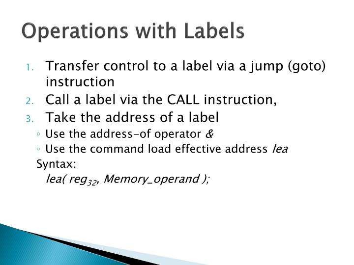 Operations with Labels