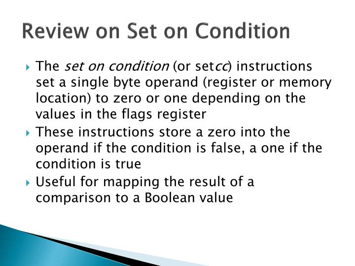 Review on Set on Condition