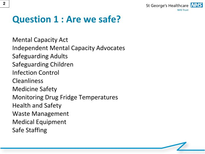 Question 1 are we safe