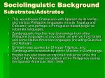 sociolinguistic background substrates adstrates