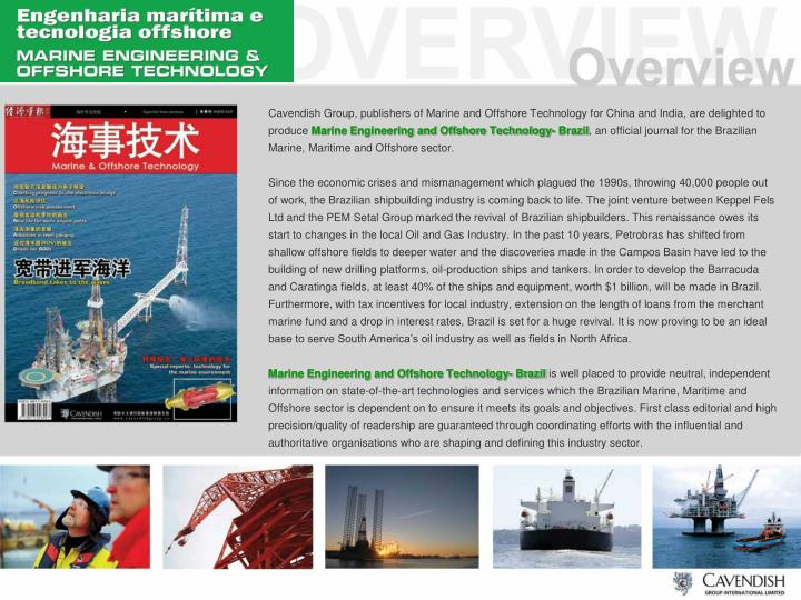 Cavendish Group, publishers of Marine and Offshore Technology for China and India, are delighted to produce