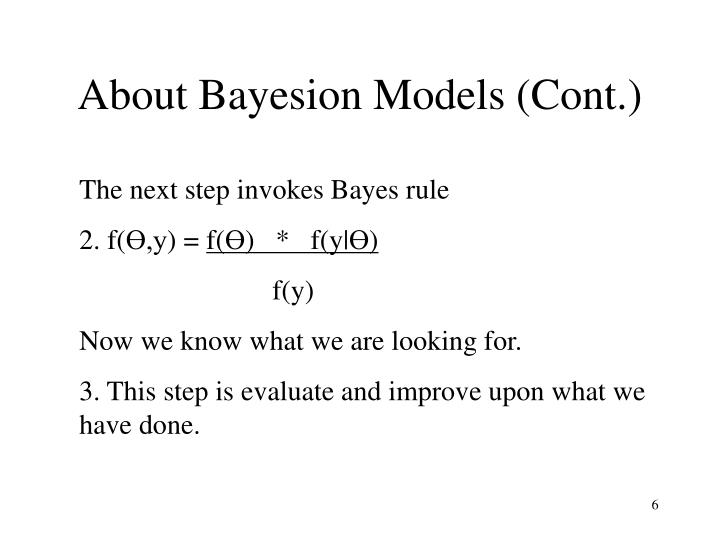 About Bayesion Models (Cont.)