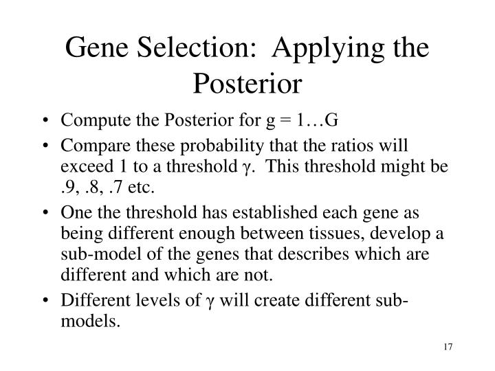 Gene Selection:  Applying the Posterior