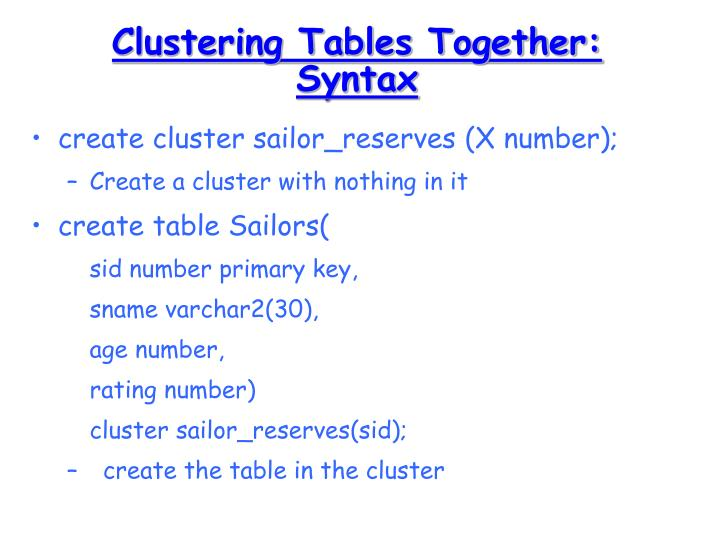 Clustering Tables Together: Syntax