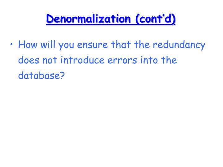 Denormalization (cont'd)
