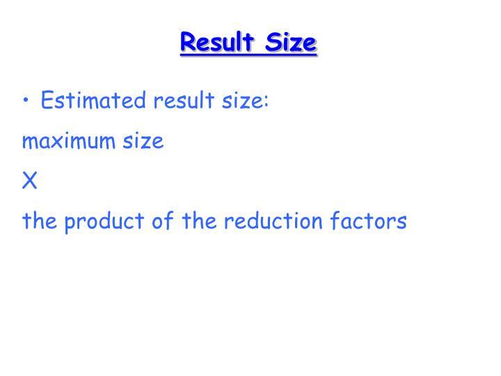 Result Size