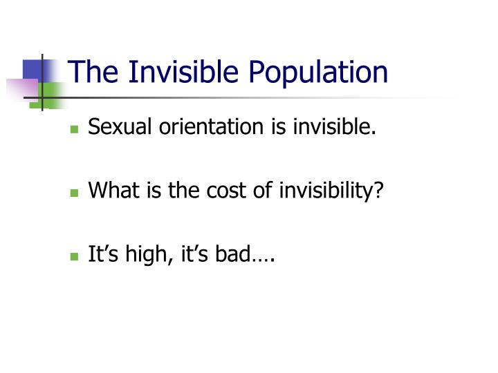 The Invisible Population