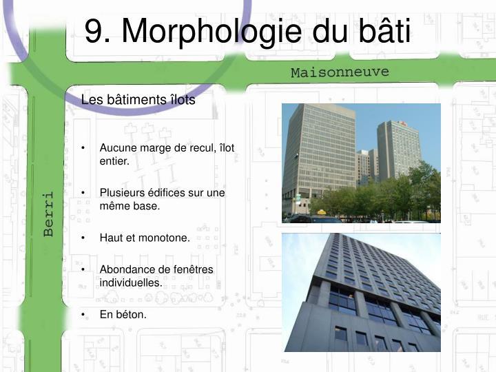 9. Morphologie du bâti