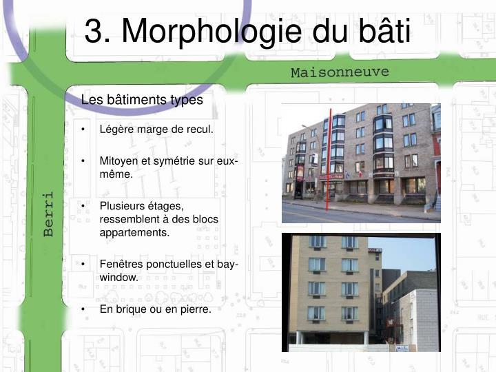 3. Morphologie du bâti