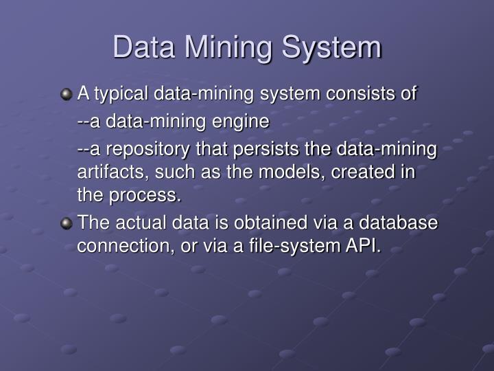 Data Mining System