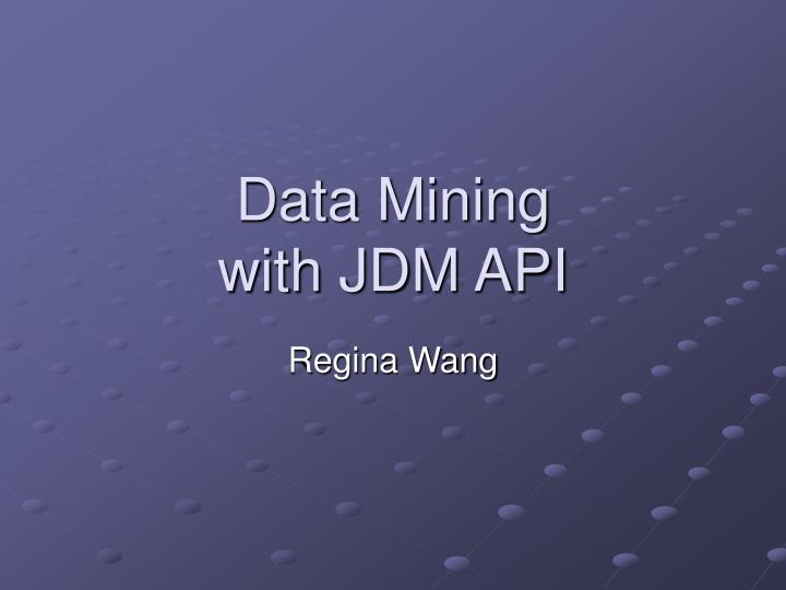 Data mining with jdm api