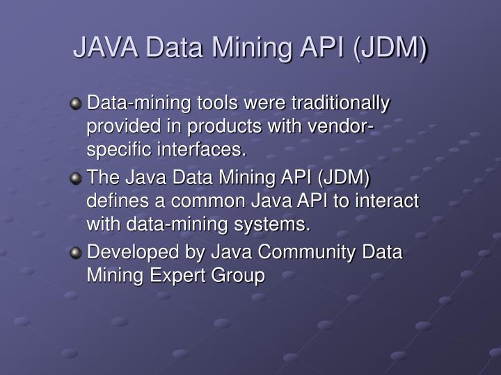 JAVA Data Mining API (JDM)