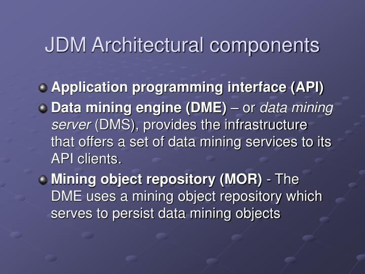 JDM Architectural components