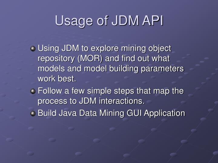 Usage of JDM API