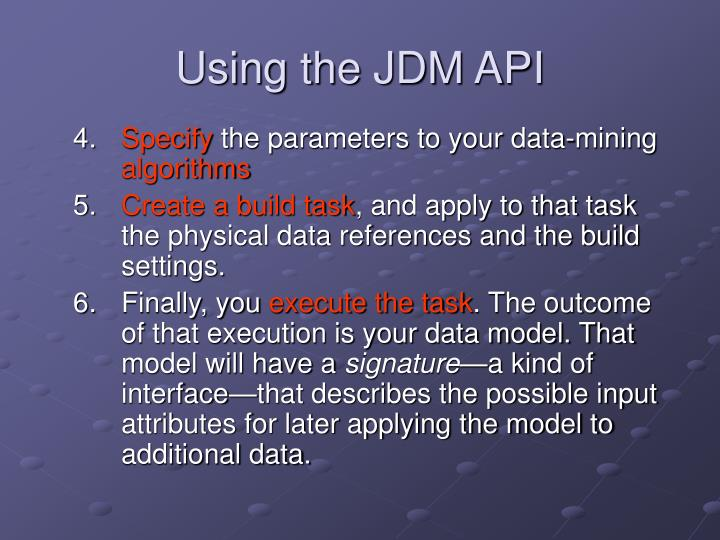 Using the JDM API