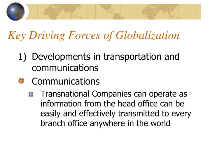 the impact of forces driving global The article, four global forces that will shape organizational culture for the next 50 years, written by mark bodnarczuk.