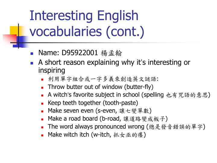 Interesting English vocabularies (cont.)