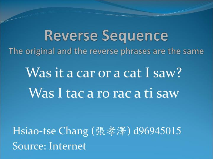 Reverse Sequence