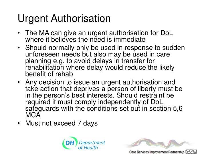 Urgent Authorisation