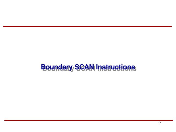 Boundary SCAN Instructions