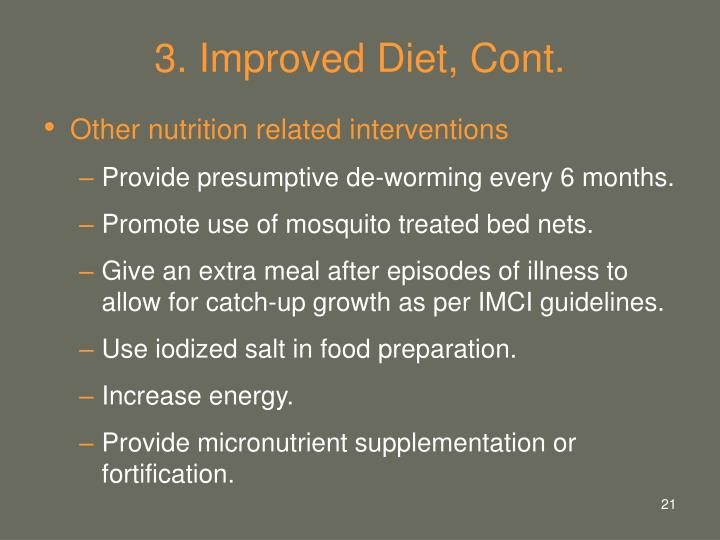 3. Improved Diet, Cont.