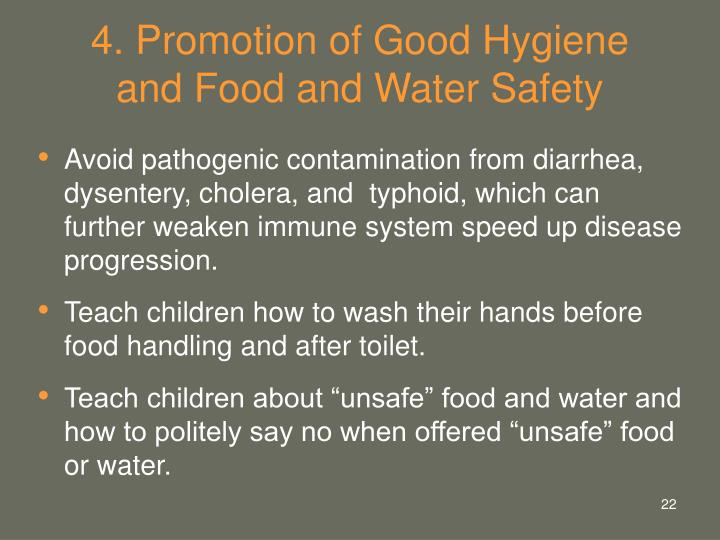 4. Promotion of Good Hygiene