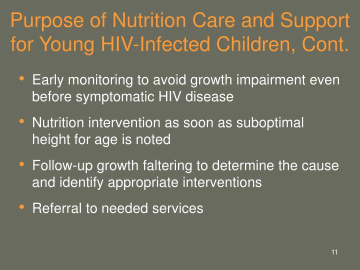 Purpose of Nutrition Care and Support for Young HIV-Infected Children, Cont.