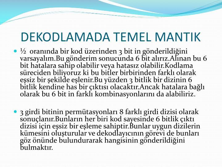 DEKODLAMADA TEMEL MANTIK