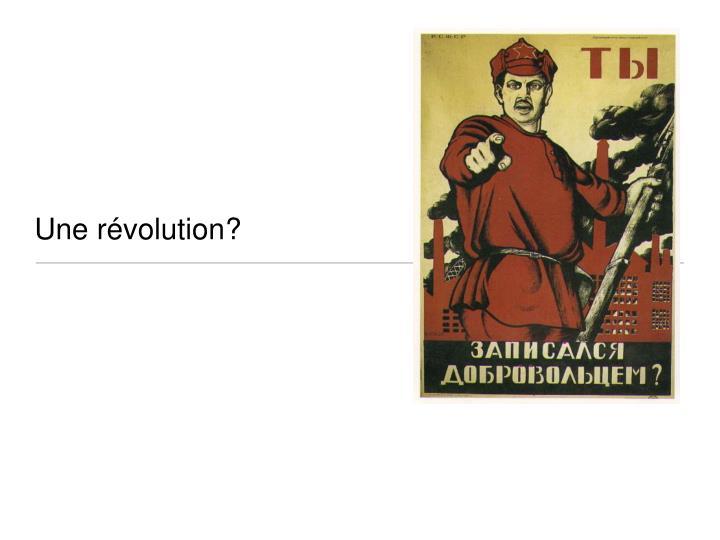 Une révolution?