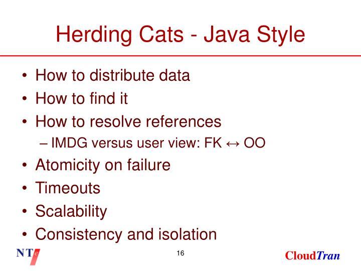 Herding Cats - Java Style