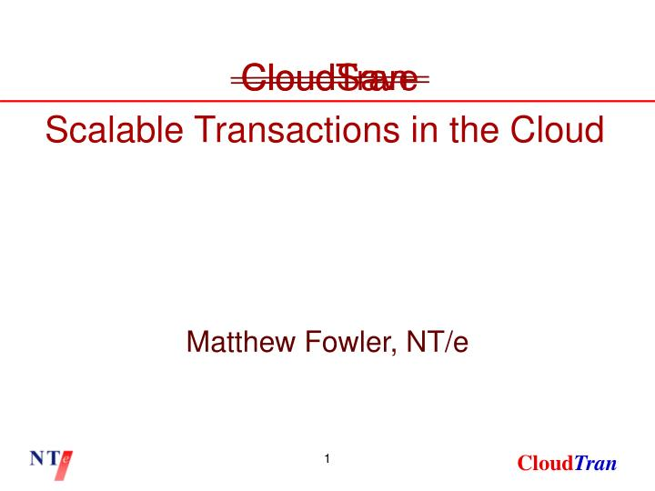 Scalable transactions in the cloud