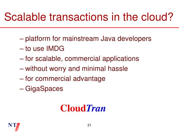 Scalable transactions in the cloud?