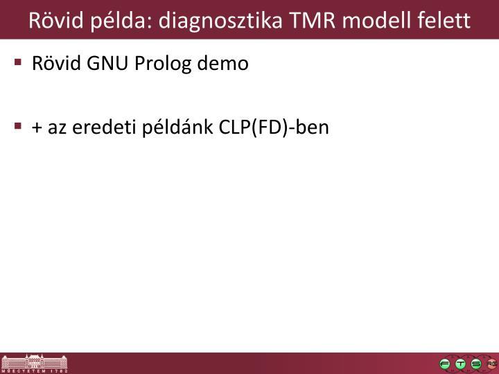 Rövid példa: diagnosztika TMR modell felett