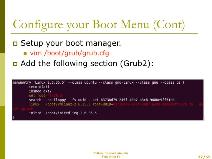 Setup your boot manager.