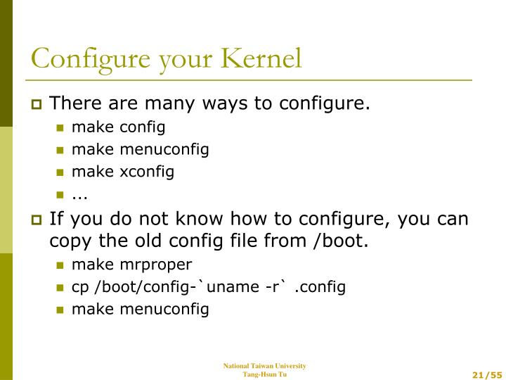 There are many ways to configure.