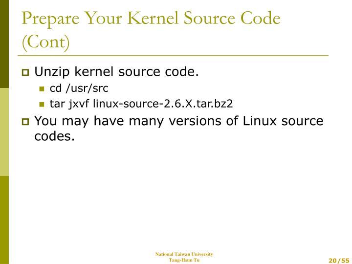 Unzip kernel source code.