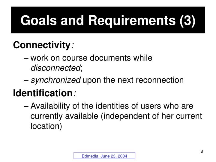 Goals and Requirements (3)