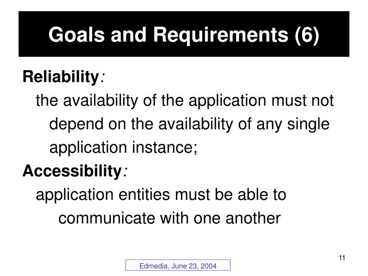 Goals and Requirements (6)