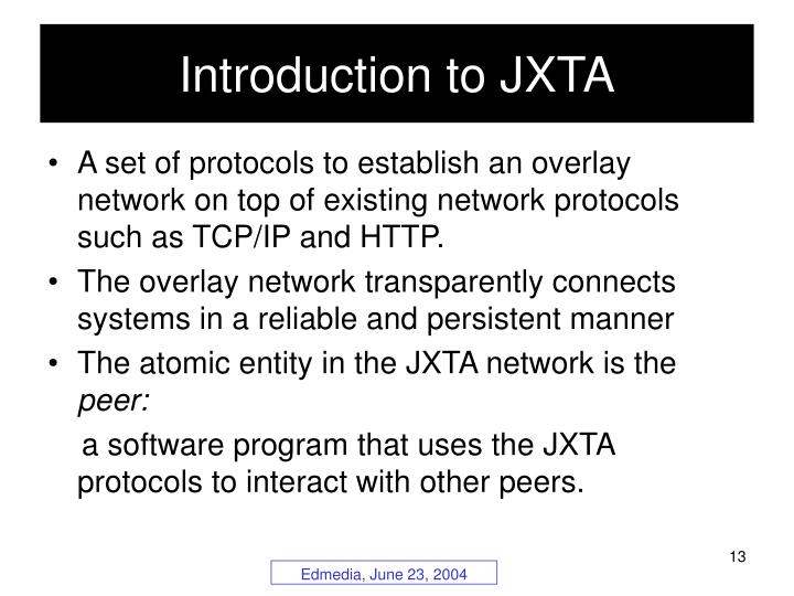 Introduction to JXTA